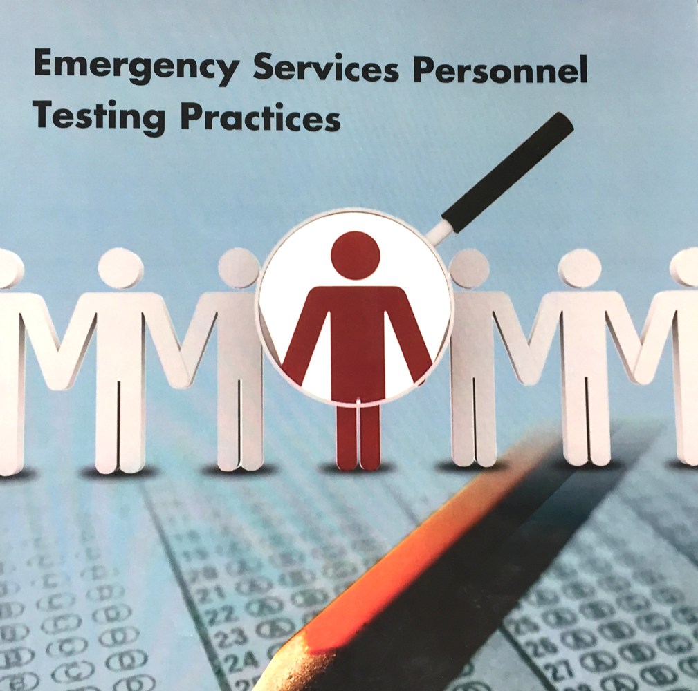 Emergency Services Personnel Testing Practices